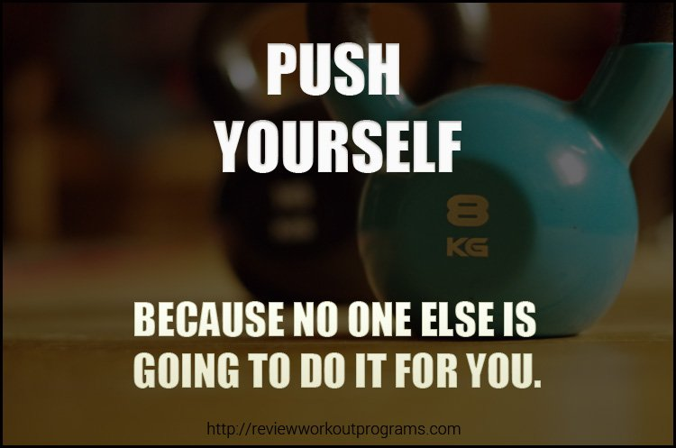 Home workout Programs - Push Yourself Quote