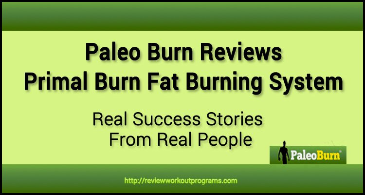 Paleo Burn Reviews